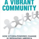 Get Engaged, Not Enraged: 30 Ways to Take Ownership of Your Community's Future